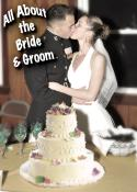 All About the Bride & Groom